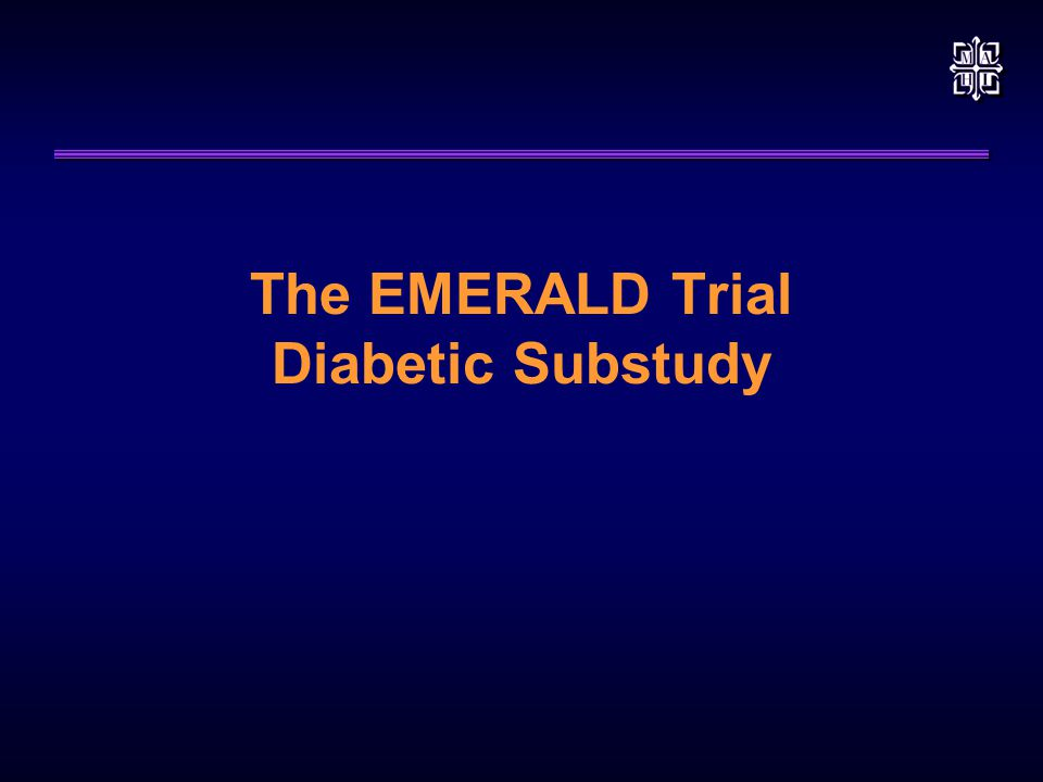 The EMERALD Trial Diabetic Substudy