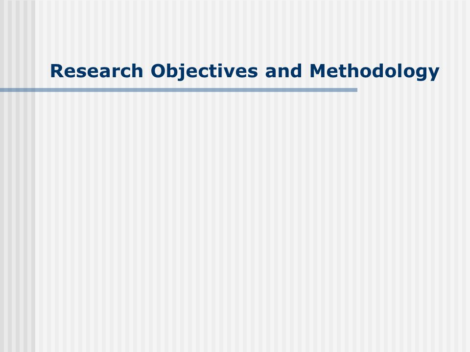 Research Objectives and Methodology