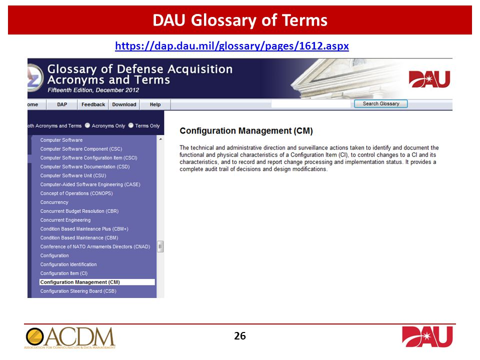 DAU Glossary of Terms https://dap.dau.mil/glossary/pages/1612.aspx 26