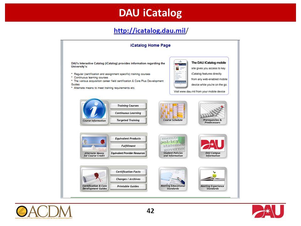 DAU iCatalog 42 http://icatalog.dau.milhttp://icatalog.dau.mil/