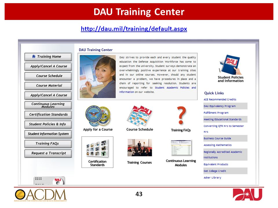 DAU Training Center 43 http://dau.mil/training/default.aspx