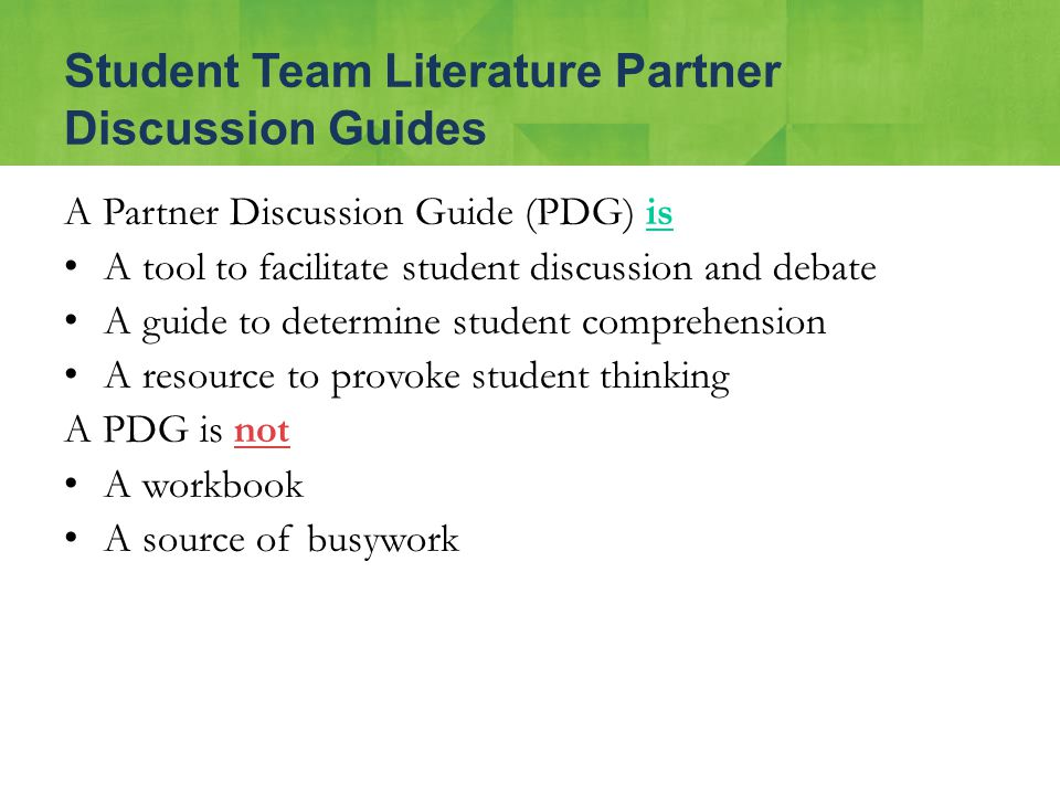 A Partner Discussion Guide (PDG) is A tool to facilitate student discussion and debate A guide to determine student comprehension A resource to provok