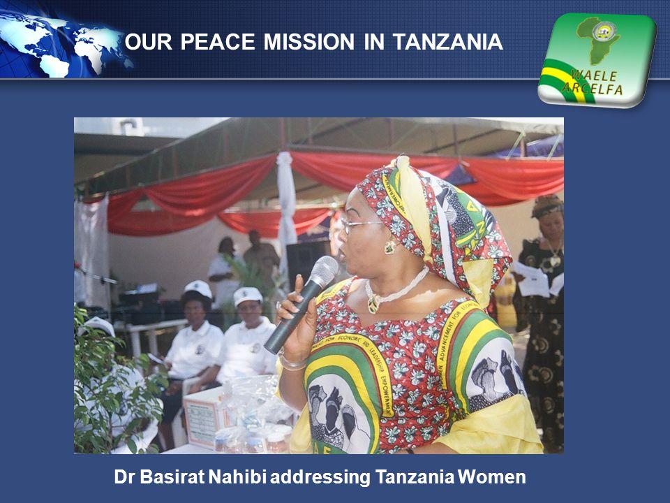 LOGO OUR PEACE MISSION IN TANZANIA Dr Basirat Nahibi addressing Tanzania Women