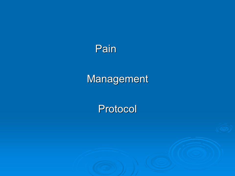 Pain PainManagementProtocol