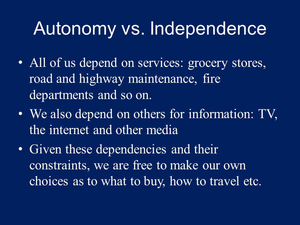 Autonomy vs.