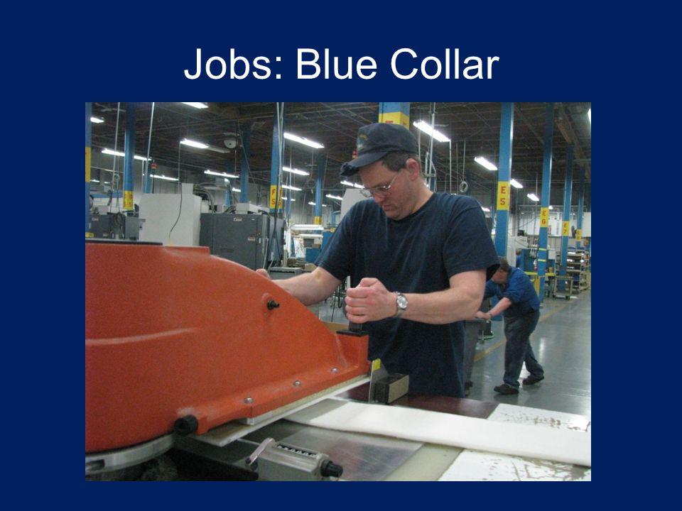 Jobs: Blue Collar