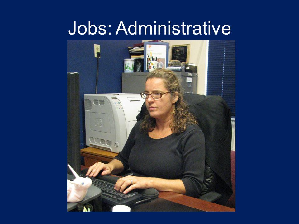 Jobs: Administrative