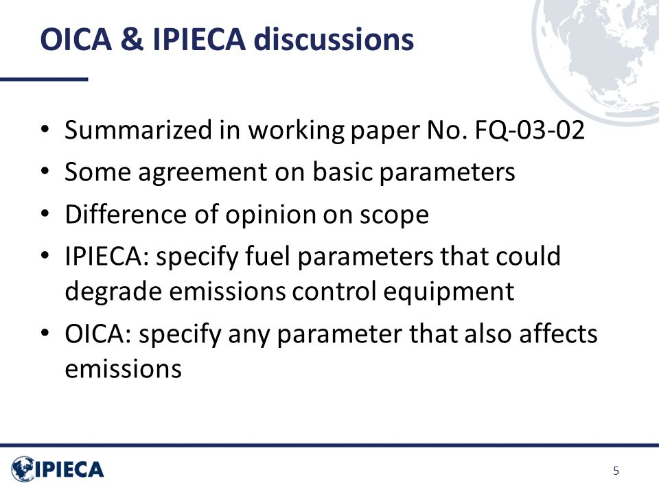 OICA & IPIECA discussions Summarized in working paper No.
