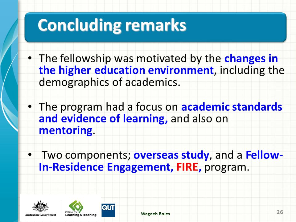 The fellowship was motivated by the changes in the higher education environment, including the demographics of academics. The program had a focus on a