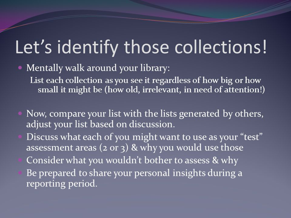Let's identify those collections.