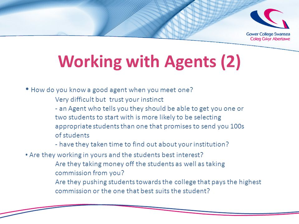 Working with Agents (2) How do you know a good agent when you meet one.