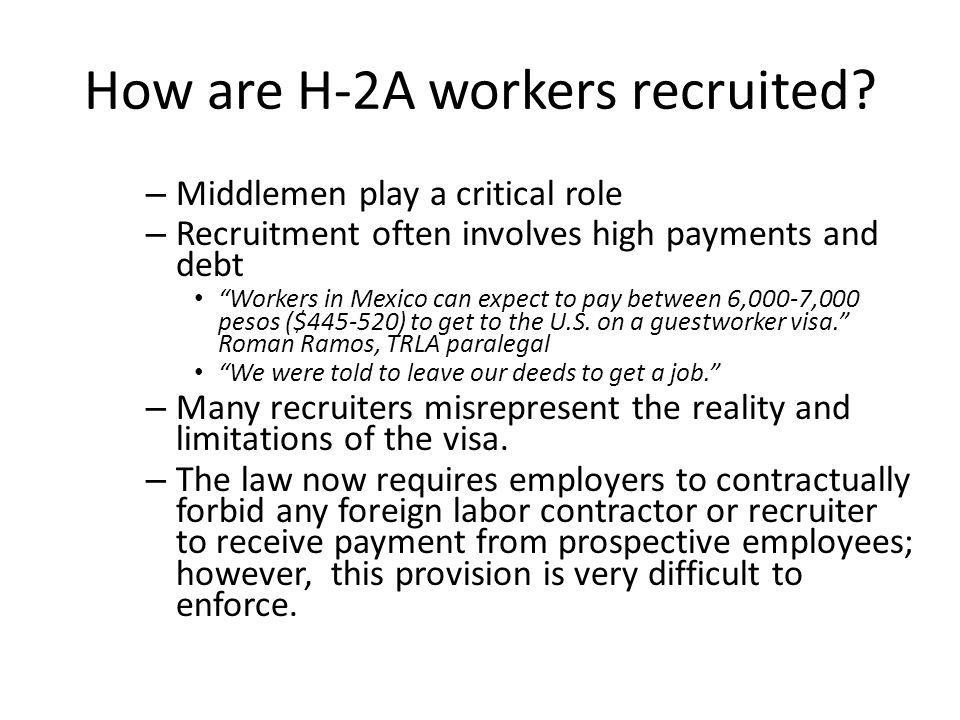 How are H-2A workers recruited.