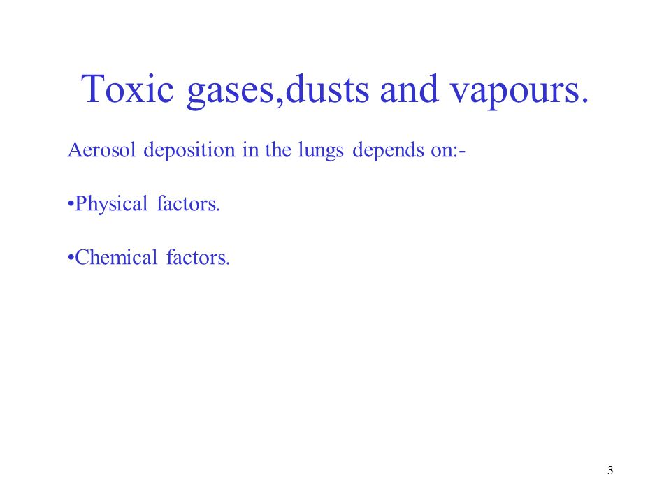 4 PHYSICAL FACTORS INCLUDE.Inhalation.