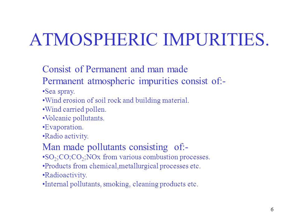 7 Contaminant Considerations.Type of contaminant present, inorganic/organic.