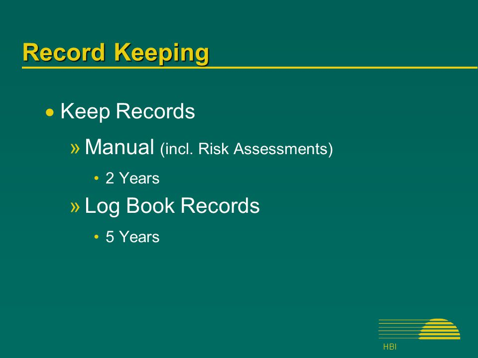 HBI Record Keeping  Keep Records »Manual (incl.