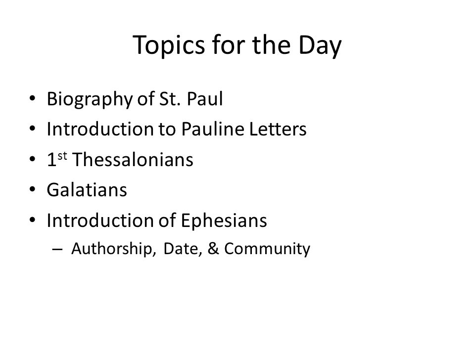Topics for the Day Biography of St.