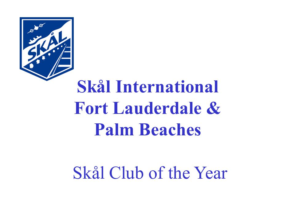 Skål International Fort Lauderdale & Palm Beaches Skål Club of the Year