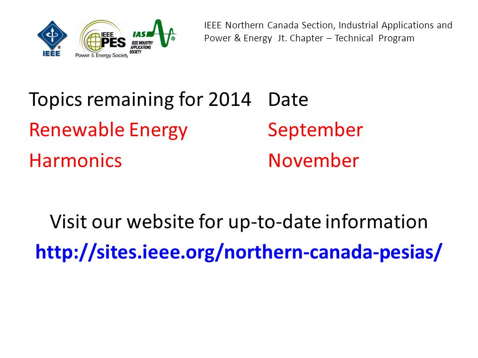 IEEE Northern Canada Section, Industrial Applications and Power & Energy Jt.