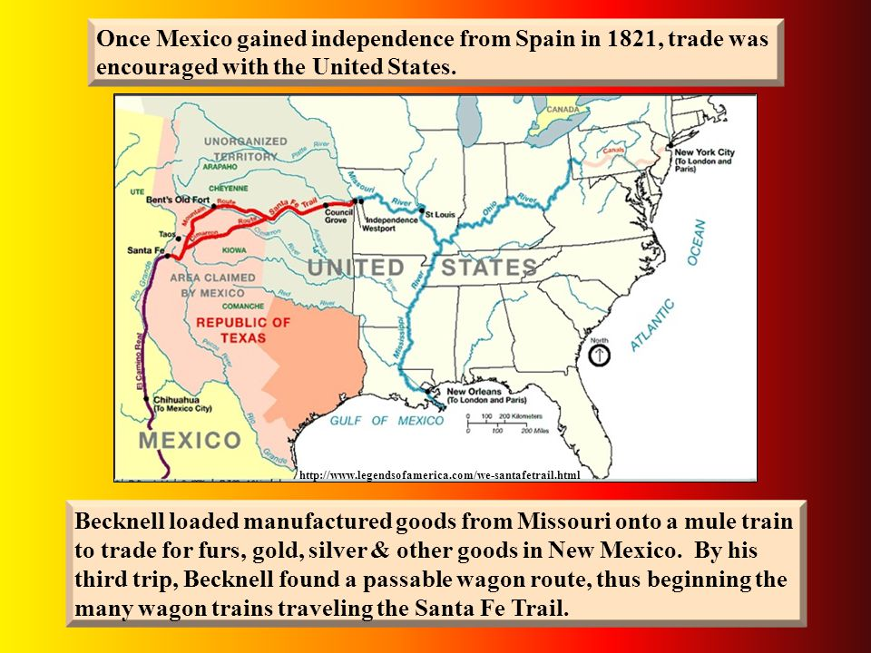 http://www.legendsofamerica.com/we-santafetrail.html William Becknell was determined to make the trip across waterless plains & past war-like Indians to trade with the distant Mexicans in New Mexico.