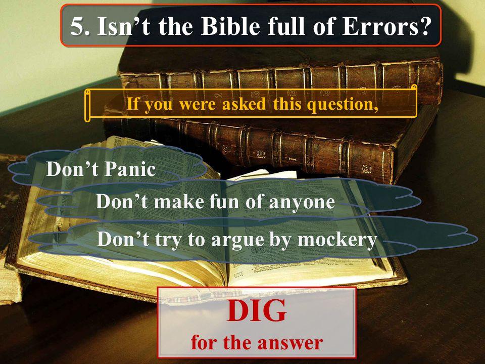5. Isn't the Bible full of Errors.
