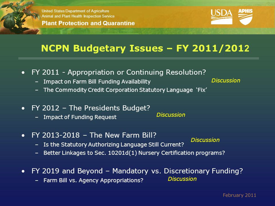 United States Department of Agriculture Animal and Plant Health Inspection Service Plant Protection and Quarantine NCPN Budgetary Issues – FY 2011/201