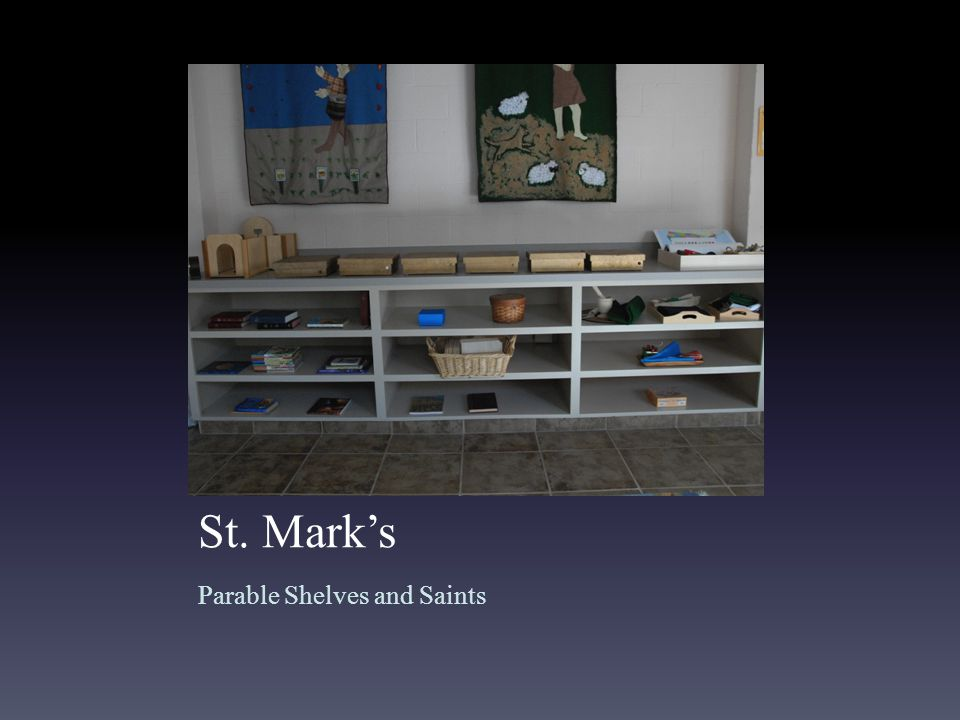 St. Mark's Parable Shelves and Saints