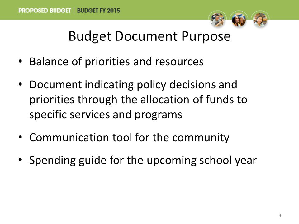 Budget Document Purpose Balance of priorities and resources Document indicating policy decisions and priorities through the allocation of funds to spe