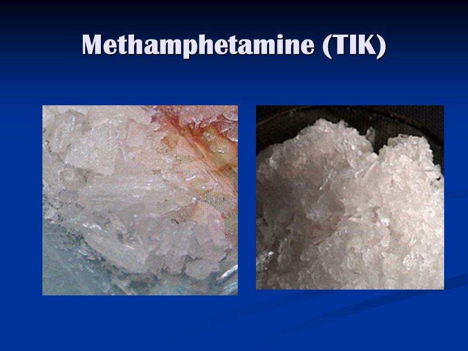 Methamphetamine (TIK)