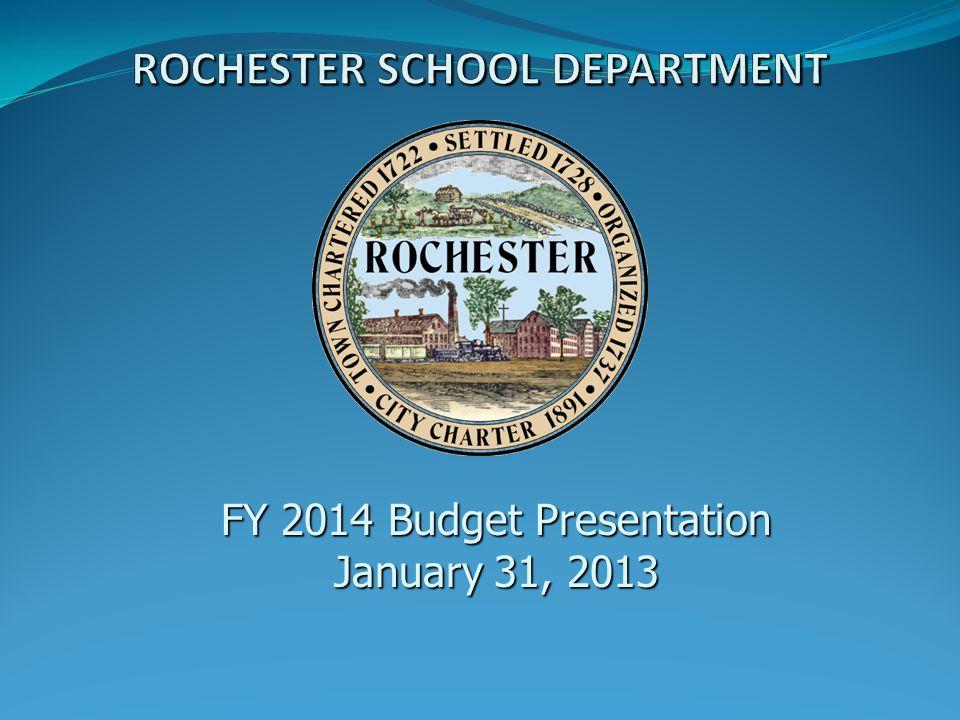 FY 2014 Budget Presentation January 31, 2013