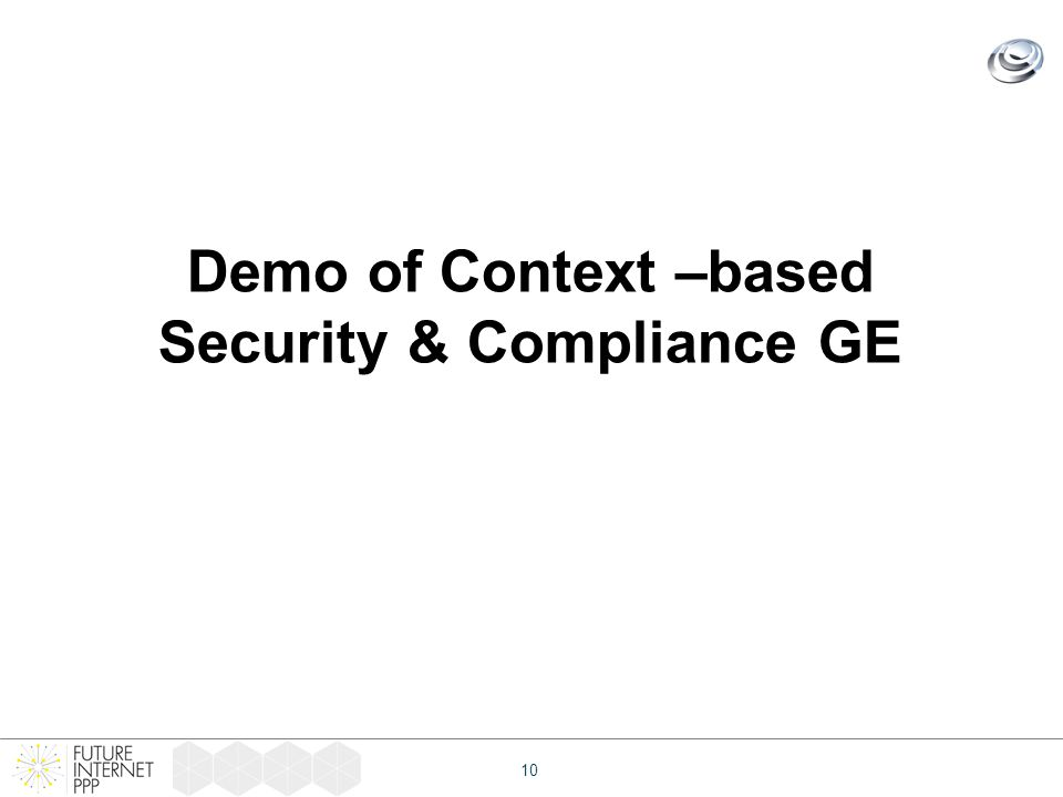 10 Demo of Context –based Security & Compliance GE