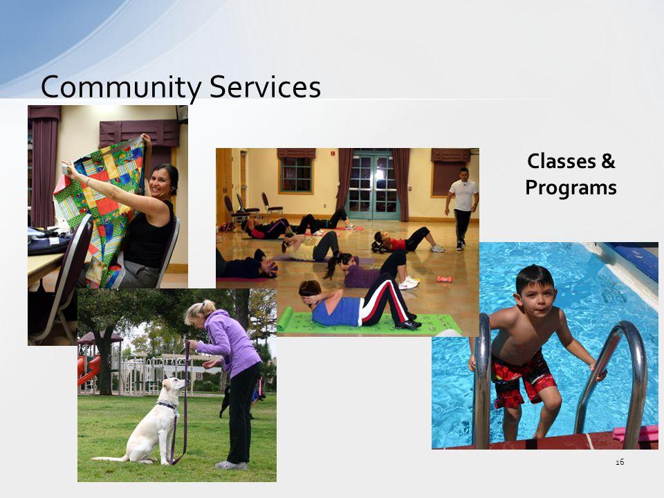 Community Services 16 Classes & Programs