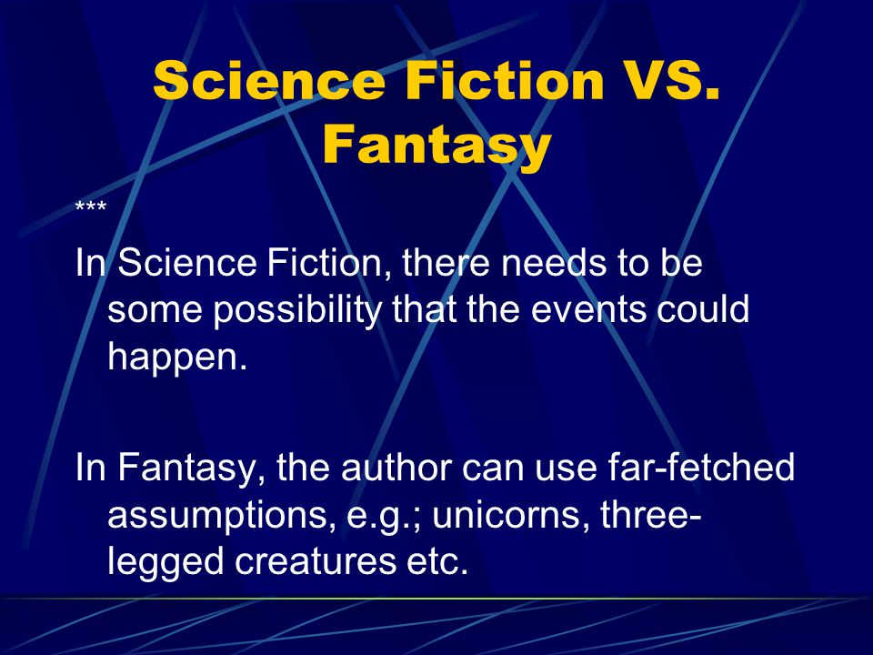 What is Science Fiction. Science fiction is a writing style which combines science and fiction.