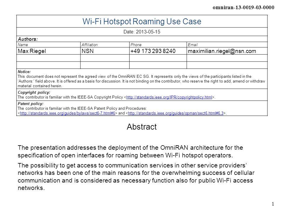 omniran-13-0019-03-0000 2 Wi-Fi Hotspot Roaming Use Case OmniRAN use case contribution Max Riegel, NSN