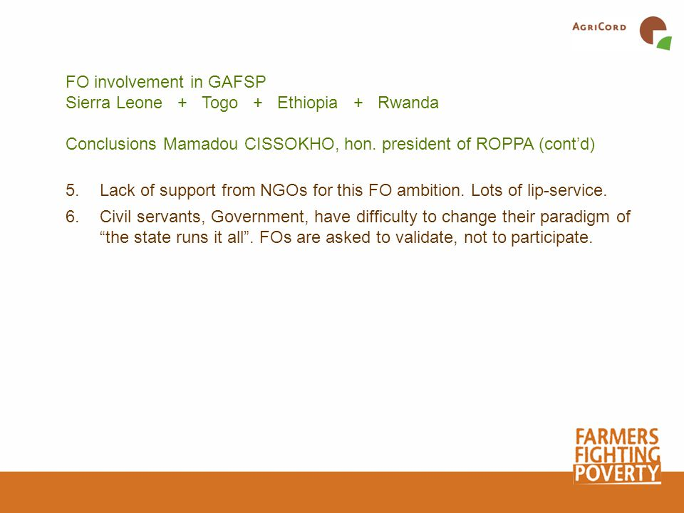 FO involvement in GAFSP Sierra Leone + Togo + Ethiopia + Rwanda Conclusions Mamadou CISSOKHO, hon.