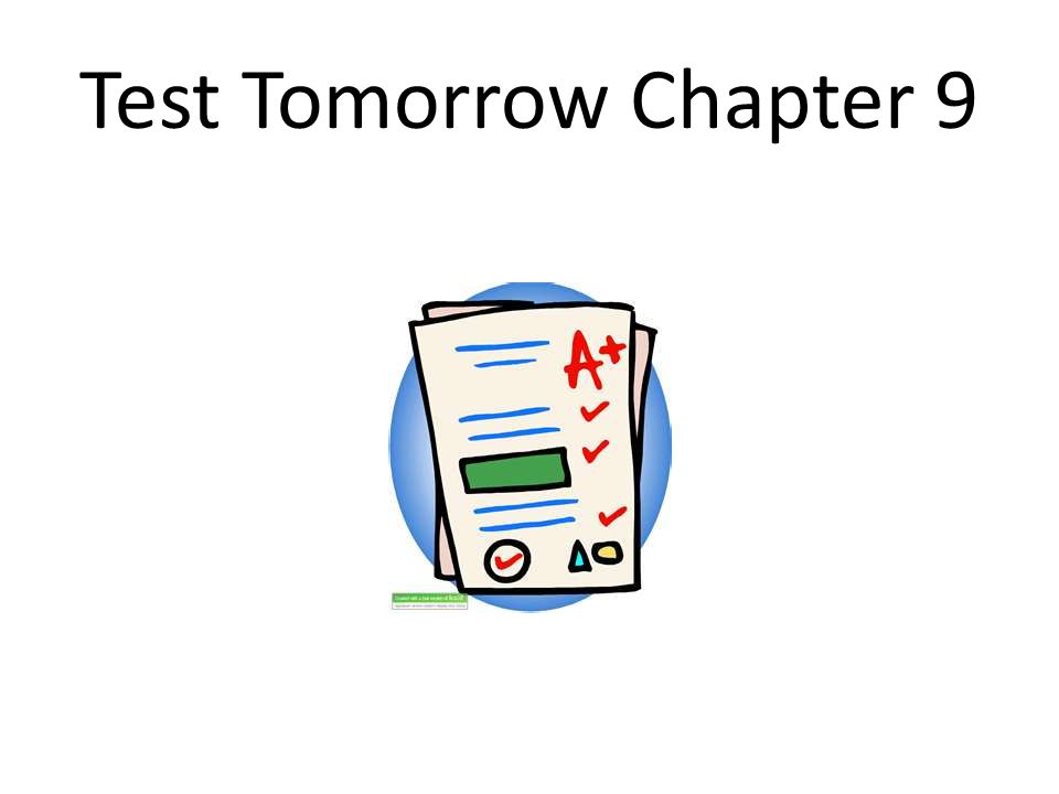 Test Tomorrow Chapter 9