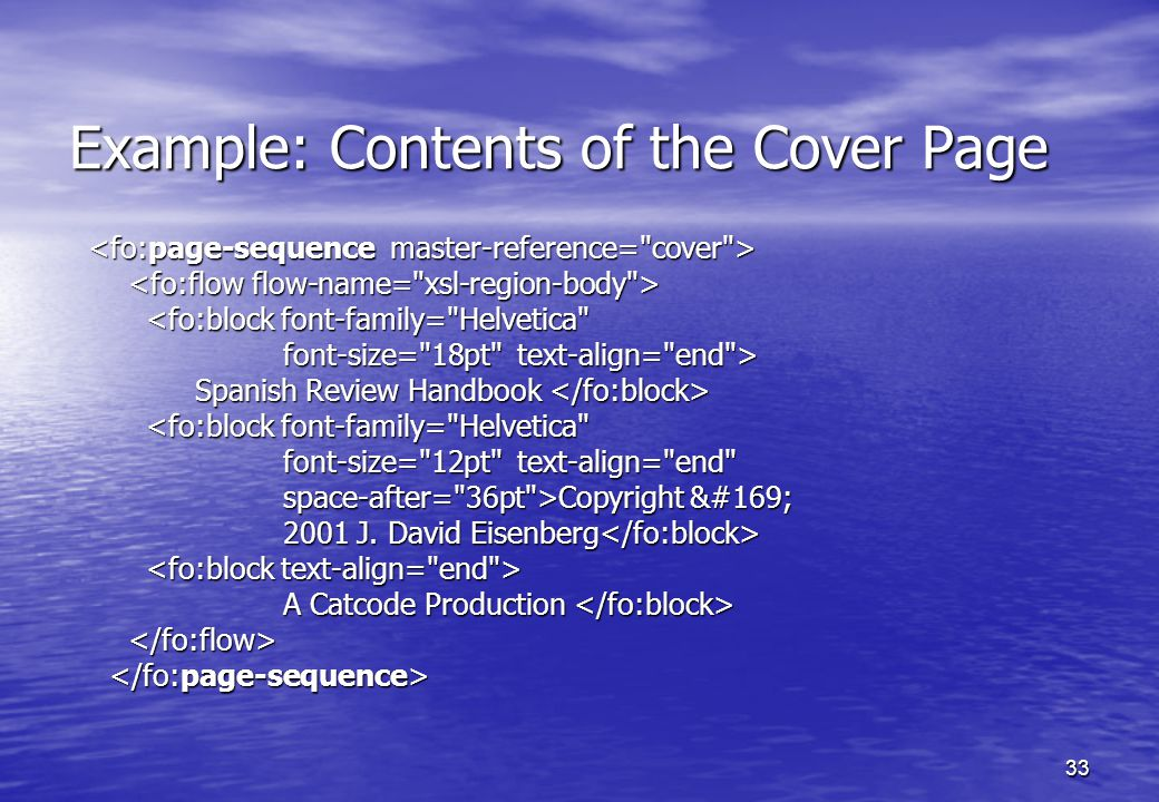 33 Example: Contents of the Cover Page Spanish Review Handbook Copyright © 2001 J.