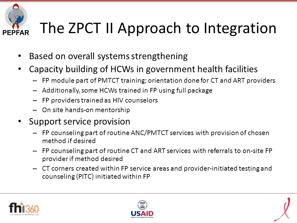 The ZPCT II Approach to Integration Based on overall systems strengthening Capacity building of HCWs in government health facilities – FP module part