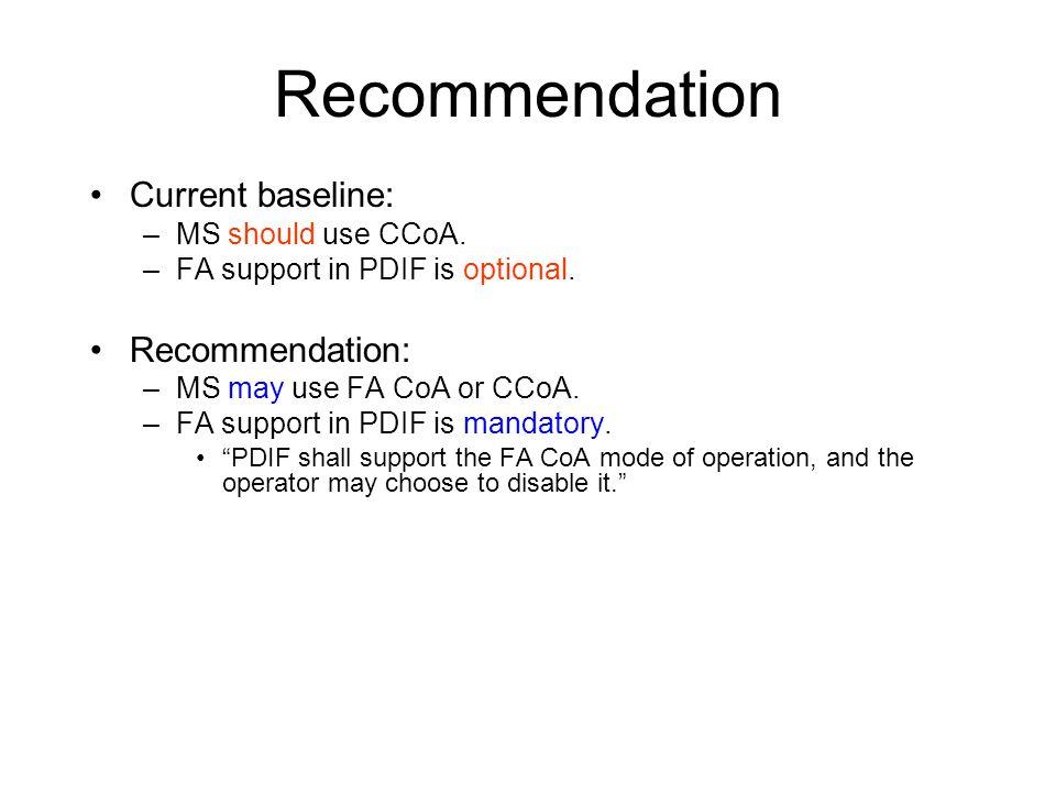 Recommendation Current baseline: –MS should use CCoA.
