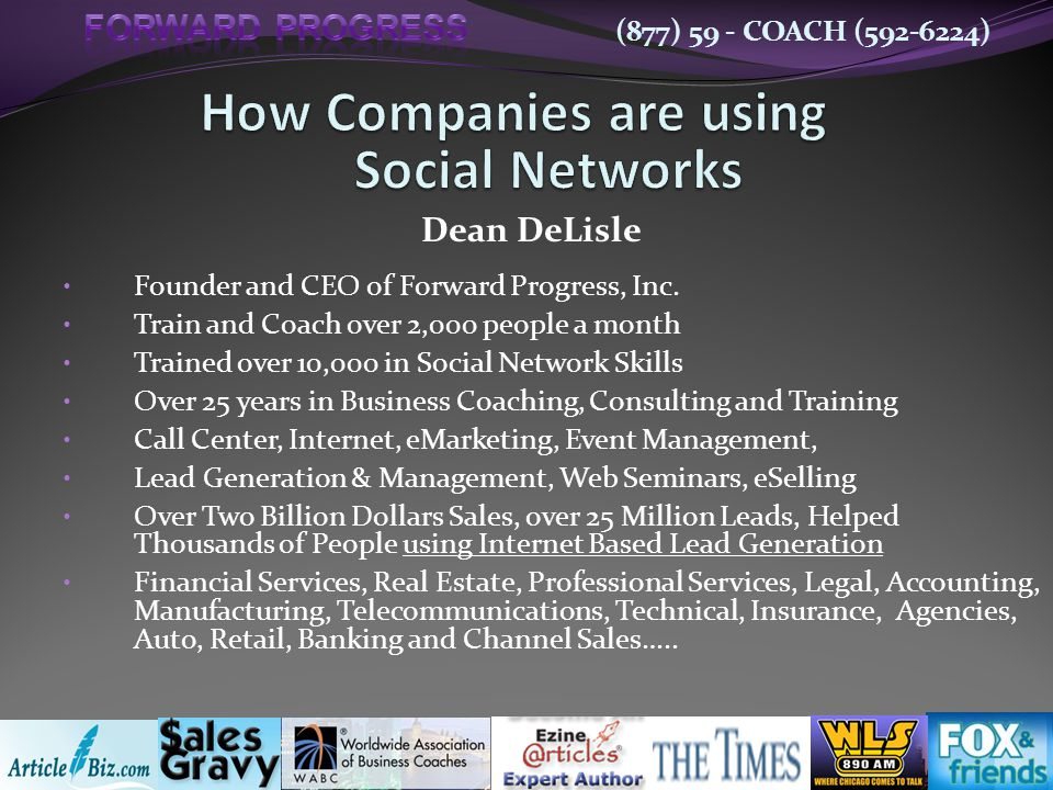 (877) 59 - COACH (592-6224) Founder and CEO of Forward Progress, Inc.