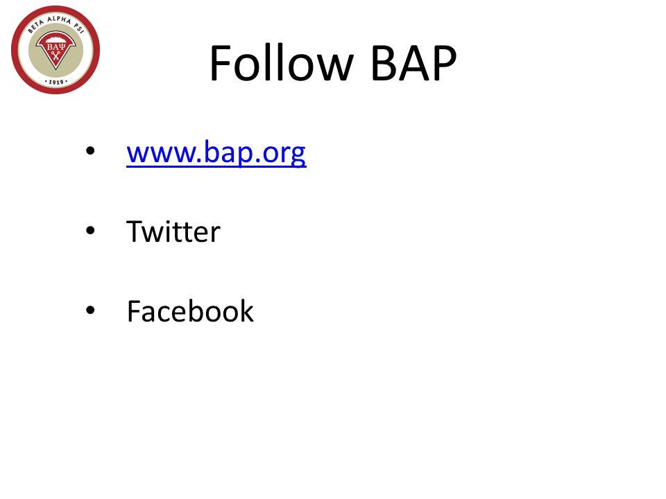 Follow BAP www.bap.org Twitter Facebook