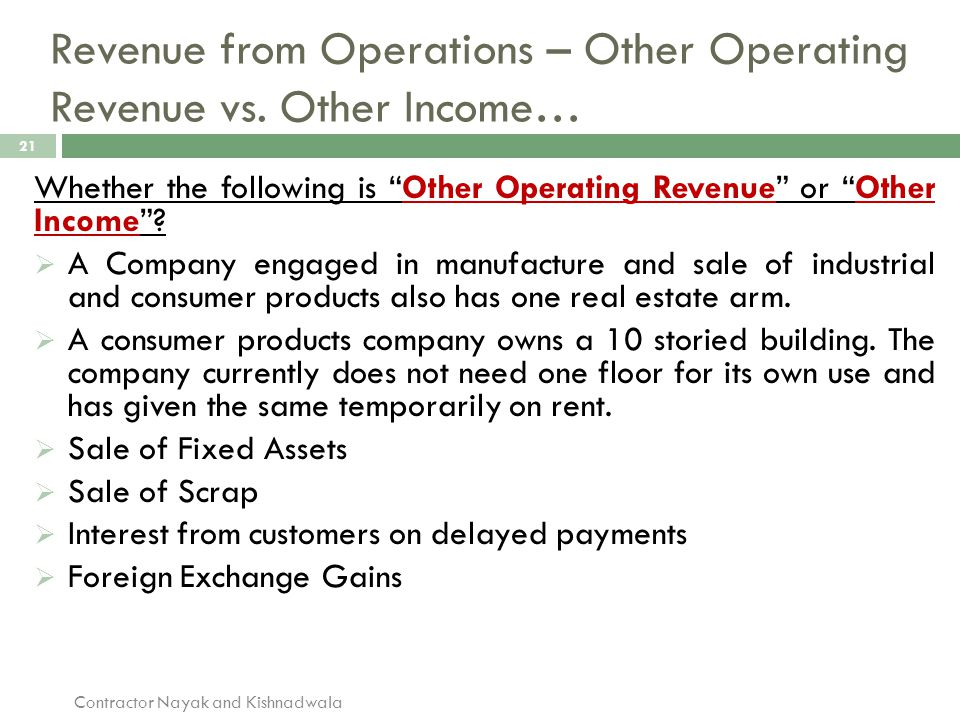 """Revenue from Operations – Other Operating Revenue vs. Other Income… 21 Whether the following is """"Other Operating Revenue"""" or """"Other Income""""?  A Compa"""