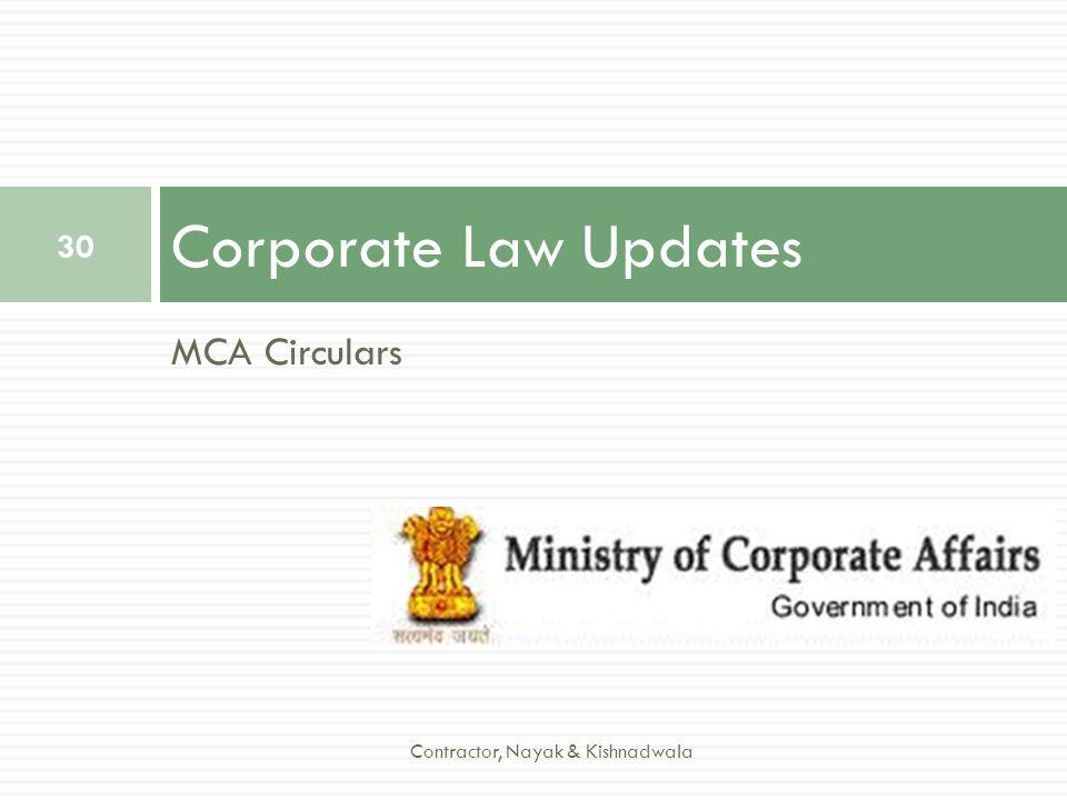 MCA Circulars Corporate Law Updates 30 Contractor, Nayak & Kishnadwala