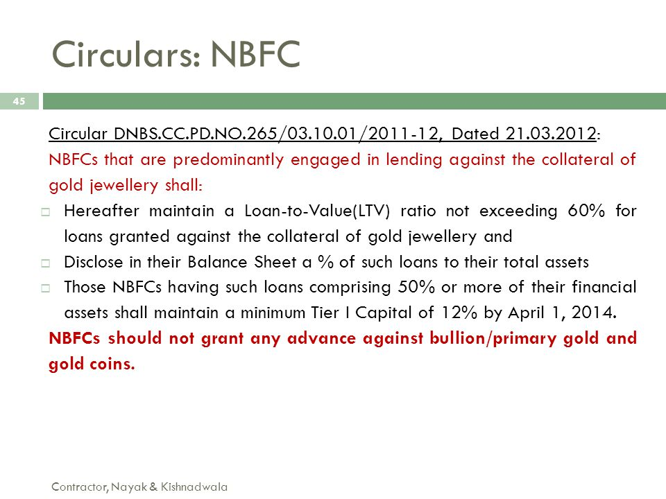 Circular DNBS.CC.PD.NO.265/03.10.01/2011-12, Dated 21.03.2012: NBFCs that are predominantly engaged in lending against the collateral of gold jeweller