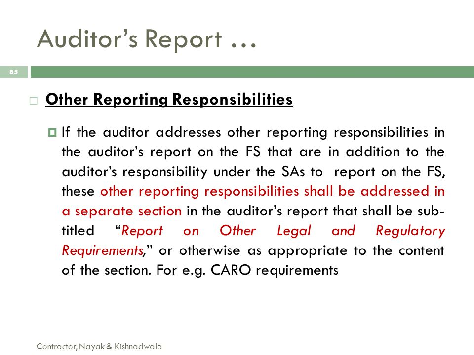Auditor's Report … Contractor, Nayak & Kishnadwala 85  Other Reporting Responsibilities  If the auditor addresses other reporting responsibilities i