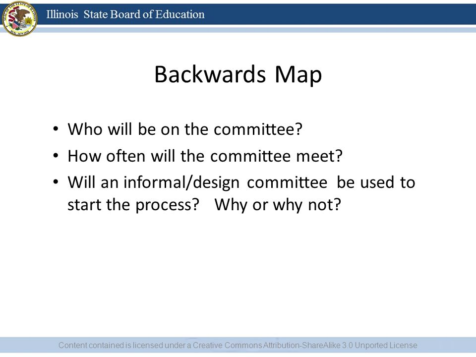 Backwards Map Who will be on the committee.How often will the committee meet.
