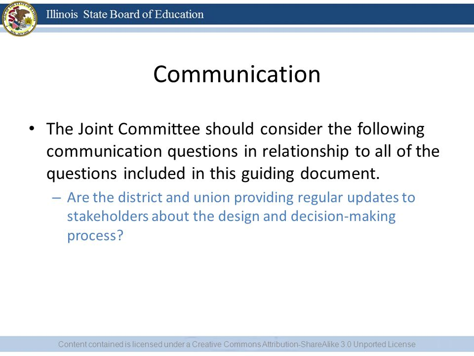Communication The Joint Committee should consider the following communication questions in relationship to all of the questions included in this guiding document.