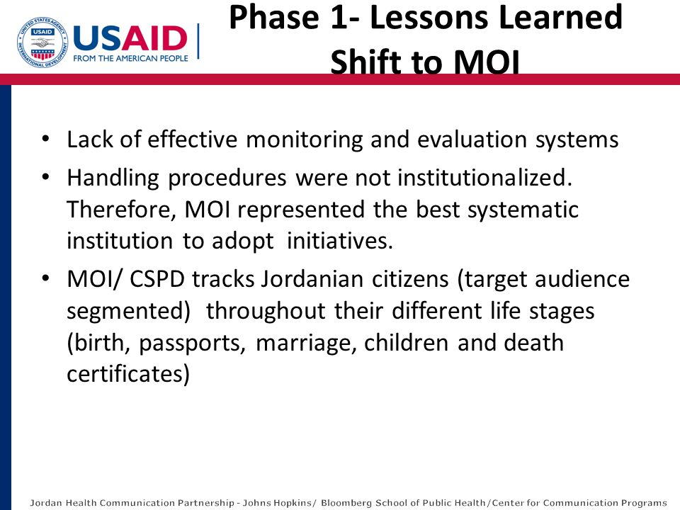 Lack of effective monitoring and evaluation systems Handling procedures were not institutionalized. Therefore, MOI represented the best systematic ins