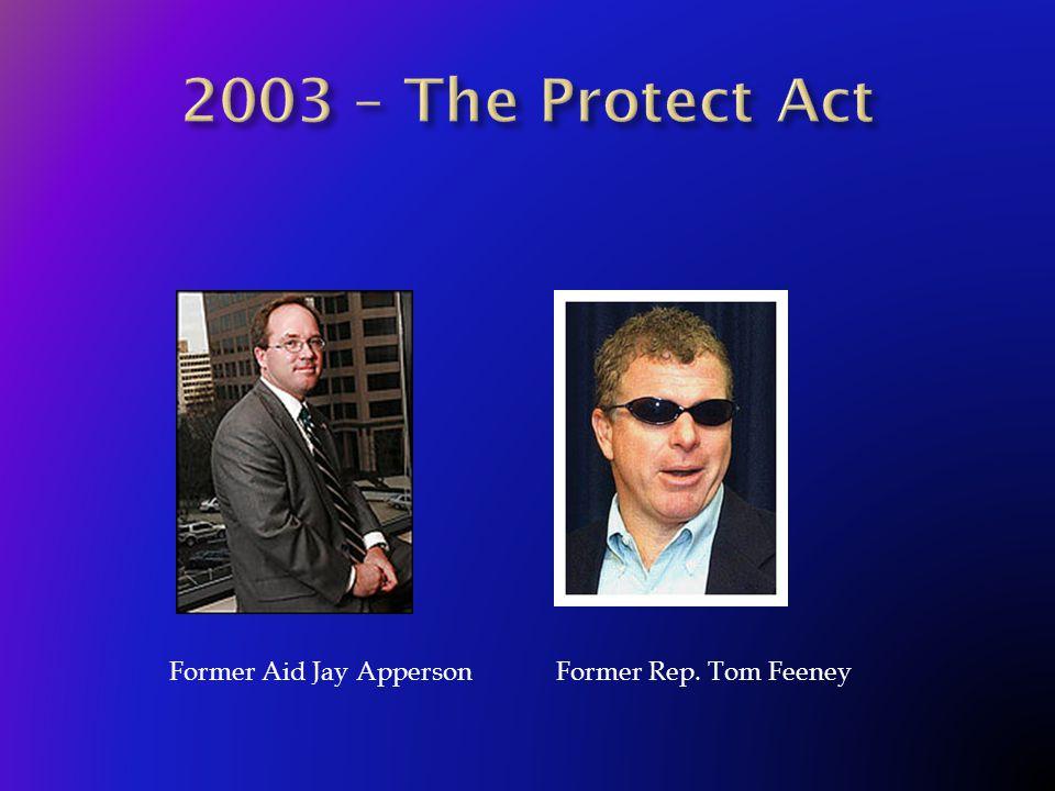 Former Rep. Tom FeeneyFormer Aid Jay Apperson