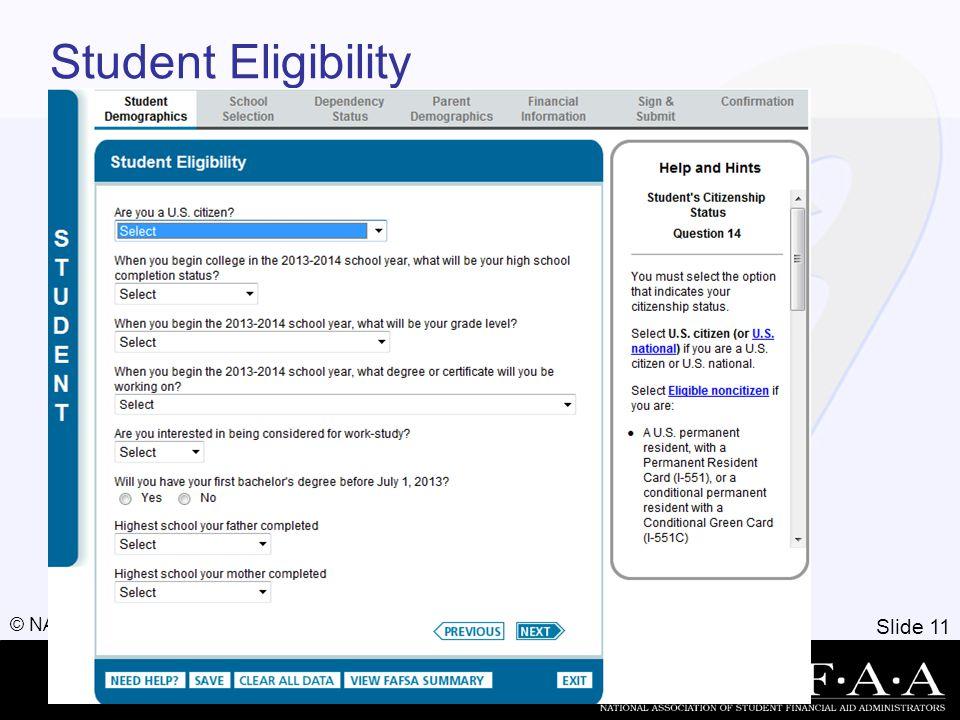 Slide 11 © NASFAA 2011 Student Eligibility