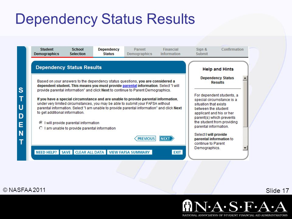 Slide 17 © NASFAA 2011 Dependency Status Results